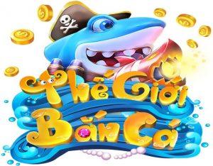 Thegioibanca - Chơi game bắn cá đổi thưởng tại thế giới bắn cá