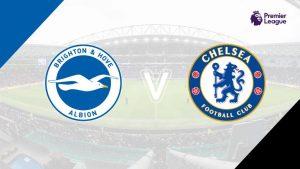 Nhận định soi kèo Brighton vs Chelsea, 2h00 ngày 15/9
