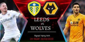 Soi kèo Leeds United vs Wolves, 2h00 ngày 20/10 - Ngoại Hạng Anh