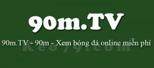 90m.TV Xem Bóng Đá Trực Tiếp HD